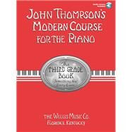 John Thompson's Modern Course for the Piano by Thompson, John, 9781423457541
