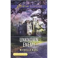 Unknown Enemy by Karl, Michelle, 9780373677542
