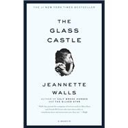 The Glass Castle; A Memoir by Walls, Jeannette, 9780743247542