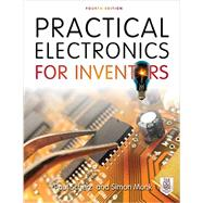 Practical Electronics for Inventors, Fourth Edition by Scherz, Paul; Monk, Simon, 9781259587542