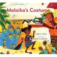Malaika's Costume by Hohn, Nadia L.; Luxbacher , Irene, 9781554987542
