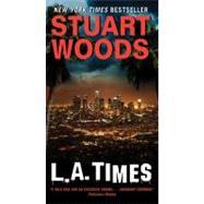 LA TIMES                    MM by WOODS STUART, 9780062017543