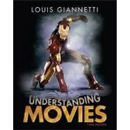 Understanding Movies by Giannetti, Louis, 9780205737543
