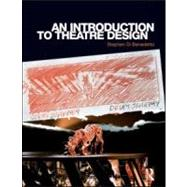An Introduction to Theatre Design by DI BENEDETTO; STEPHEN, 9780415547543