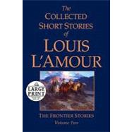 The Collected Short Stories of Louis L'Amour, Volume 2 by L'Amour, Louis, 9780739377543