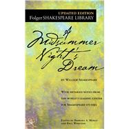 A Midsummer Night's Dream by Shakespeare, William; Mowat, Dr. Barbara A.; Werstine, Paul, 9780743477543