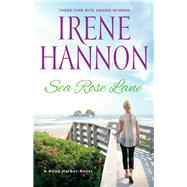 Sea Rose Lane by Hannon, Irene, 9780800727543