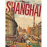 Shanghai by Knight, Michael; Chan, Dany, 9780939117543
