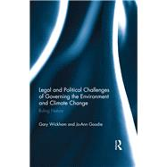 Legal and Political Challenges of Governing the Environment and Climate Change: Ruling Nature by Wickham; Gary, 9781138937543