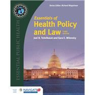 Essentials of Health Policy and Law by Teitelbaum, Joel B.; Wilensky, Sara E., Ph.D., 9781284087543