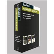 Basics Graphic Design Box Set by Ambrose, Gavin; Aono-Billson, Nigel; Leonard, Neil, 9781472567543