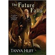 The Future Falls by Huff, Tanya, 9780756407544