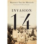 Invasion 14 by Van Der Meersch, Maxence, 9780773547544