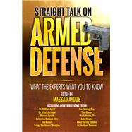Straight Talk on Armed Defense by Ayoob, Massad, 9781440247545
