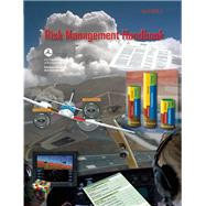 Risk Management Handbook FAA-H-8083-2 by Unknown, 9781560277545