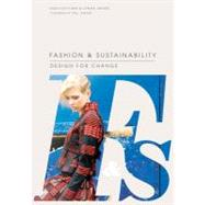 Fashion & Sustainability by Fletcher, Kate; Grose, Lynda, 9781856697545