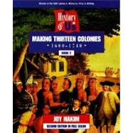 A History of US  Book 2: Making Thirteen Colonies (1600-1740)