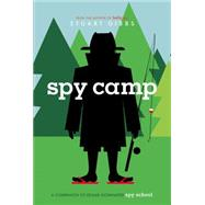 Spy Camp by Gibbs, Stuart, 9781442457546
