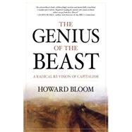 The Genius of the Beast by Bloom, Howard, 9781591027546