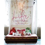 Life Unstyled by Henson, Emily, 9781849757546