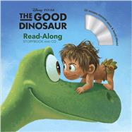 The Good Dinosaur (Read-Along Storybook and CD) by Disney Book Group; Disney Storybook Art Team, 9781423187547