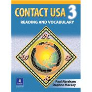 Contact USA : A Reading and Vocabulary Text by Abraham, Paul; MacKey, Daphne, 9780135187548