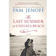 The Last Summer at Chelsea Beach by Jenoff, Pam, 9780778317548