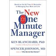 The New One Minute Manager by Blanchard, Ken, Ph.D.; Johnson, Spencer, M.D., 9780062367549