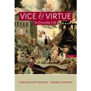 Vice and Virtue in Everyday Life by Hoff Sommers, Christina; Sommers, Fred, 9781111837549