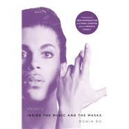 Prince Inside the Music and the Masks by Ro, Ronin, 9781250127549