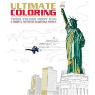 Ultimate Coloring These Colors Don't Run by Portable Press, Editors of, 9781626867550