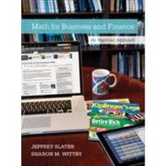 Math For Business and Finance: An Algebraic Approach by Slater, Jeffrey; Wittry, Sharon, 9780073377551