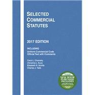 Selected Commercial Statutes 2017 by Chomsky, Carol; Kunz, Christina; Schiltz, Elizabeth; Tabb, Charles, 9781683287551