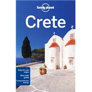 Lonely Planet Crete by Lonely Planet Publications; Averbuck, Alexis; Armstrong, Kate; Miller, Korina; Waters, Richard, 9781742207551