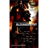 Kill Without Mercy by Ivy, Alexandra, 9781420137552