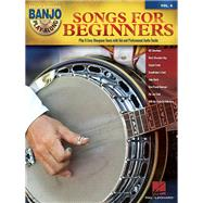 Songs for Beginners by Hal Leonard Corp., 9781495007552