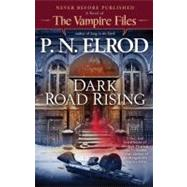 Dark Road Rising by Elrod, P. N., 9780441017553