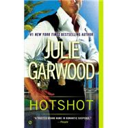 Hotshot by Garwood, Julie, 9780451467553