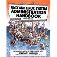 UNIX and Linux System Administration Handbook by Nemeth, Evi; Snyder, Garth; Hein, Trent R.; Whaley, Ben; Mackin, Dan, 9780134277554