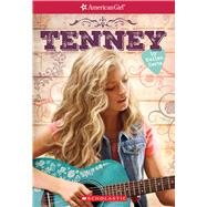 Tenney (American Girl: Tenney Grant, Book 1) by Hertz, Kellen, 9781338117554