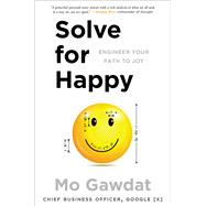 Solve for Happy by Gawdat, Mo, 9781501157554