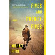 Fives and Twenty-Fives by Pitre, Michael, 9781620407554