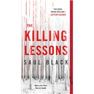 The Killing Lessons A Novel by Black, Saul, 9781250067555