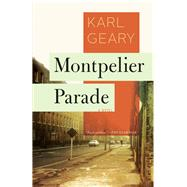 Montpelier Parade by Geary, Karl, 9781936787555