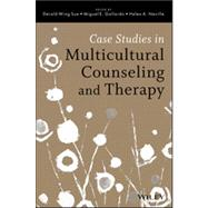 Case Studies in Multicultural Counseling and Therapy by Sue, Derald Wing; Gallardo, Miguel E.; Neville, Helen A., 9781118487556