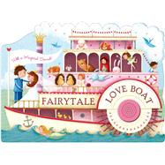 Fairytale Love Boat by Priddy, Roger, 9780312517557