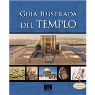 Guía Ilustrada del Templo by Unknown, 9780805497557