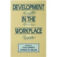 Development in the Workplace by Demick,Jack;Demick,Jack, 9781138967557