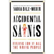 Accidental Saints by Bolz-weber, Nadia, 9781601427557