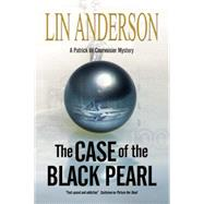 The Case of the Black Pearl by Anderson, Lin, 9780727897558